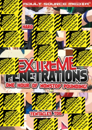 Extreme Penetrations (D) Adult