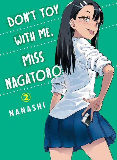 Don't Toy With Me Miss Nagatoro  2 GN (M)