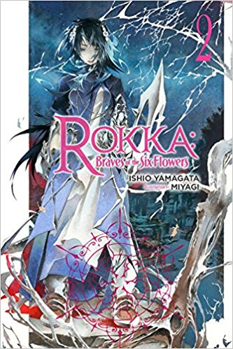 Rokka Braves of the Six Flowers Novel  2 (PM)